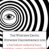 WEEHU 4: The Western Erotic Hypnosis Unconference